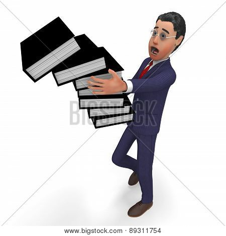 Information Overload Indicates Business Man And Administration