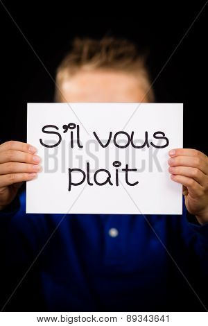 Child Holding Sign With French Words S Il Vous Plait - Please