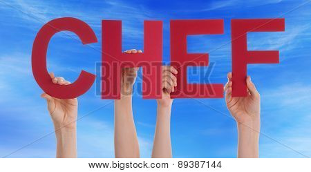 People Hands Hold Red Straight Word Chef Blue Sky