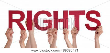 Many People Hands Holding Red Straight Word Rights
