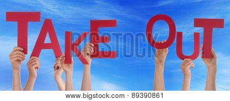 People Hands Holding Red Word Take Out Blue Sky