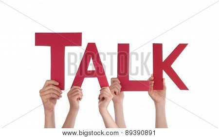 Many People Hands Holding Red Straight Word Talk
