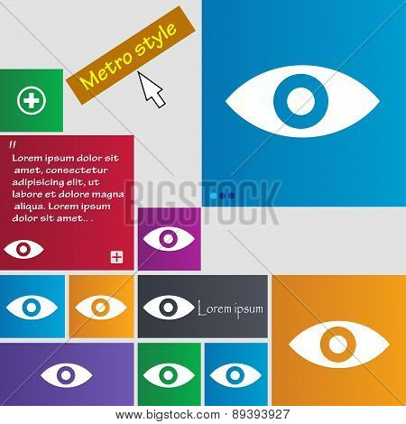 Eye, Publish Content, Sixth Sense, Intuition Icon Sign. Metro Style Buttons. Modern Interface Websit
