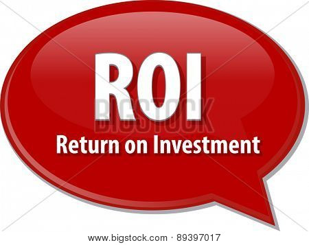 word speech bubble illustration of business acronym term ROI Return on Investment vector