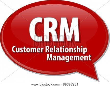 word speech bubble illustration of business acronym term CRM Customer Relationship Mangement vector