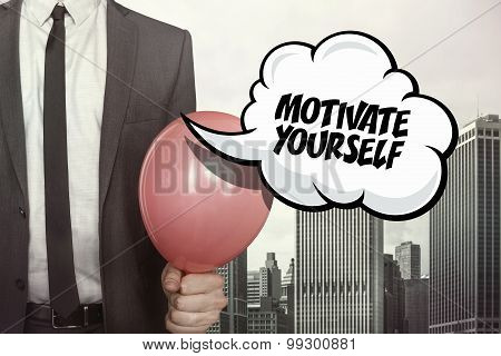 Motivate yourself text on speech bubble
