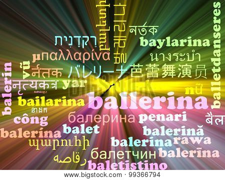 Background concept wordcloud multilanguage international many language illustration of ballerina glowing light