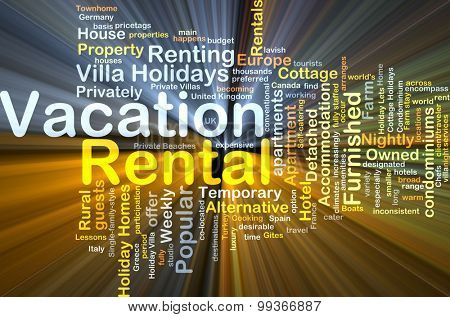 Background concept wordcloud illustration of vacation rental glowing light