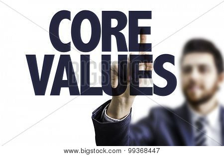 Business man pointing the text: Core Values
