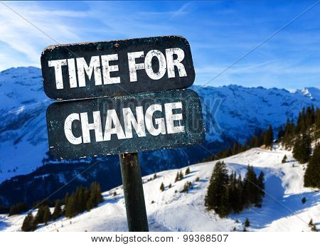 Time For Change sign with alps on background