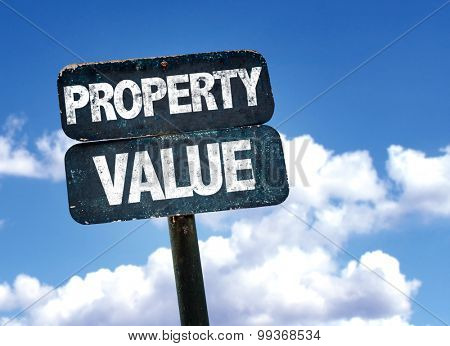 Property Value sign with sky background
