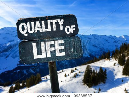 Quality of Life sign with alps on background