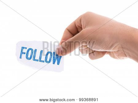 Piece of paper with the word Follow isolated on white background