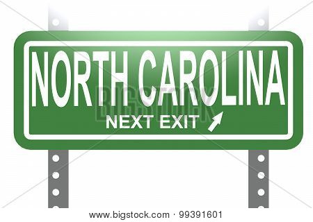 North Carolina Green Sign Board Isolated