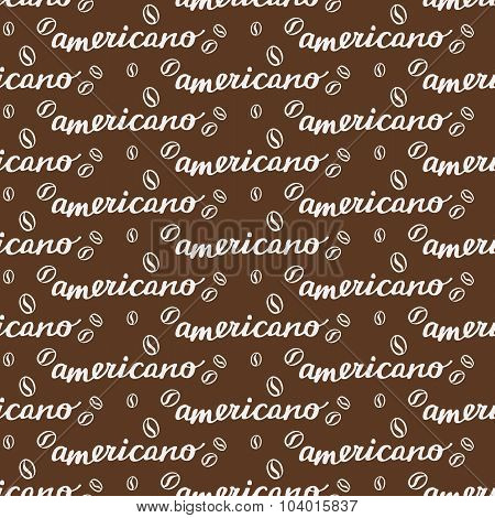 Americano. Seamless pattern with hand-drawn calligraphy with coffee drink naming and beans. Doodle d