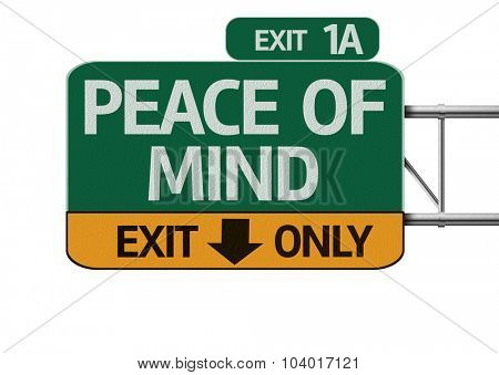 Peace of Mind road sign isolated on white background