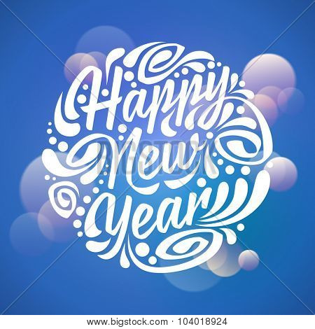 Holidays greeting card Happy New Year, handwriting. Light background