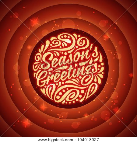 Holidays greeting card with a calligraphic lettering. Vector eps10 illustration. Season's greeting