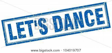 Let's Dance Blue Square Grunge Stamp On White
