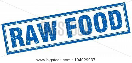 Raw Food Blue Square Grunge Stamp On White