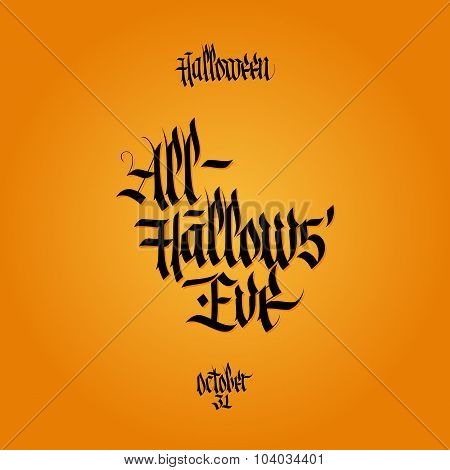 All hallows eve calligraphy. Halloween lettering.