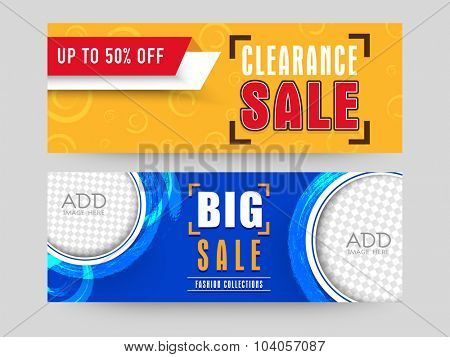 Creative website header or banner set with space to add images for Big Clearance Sale with 50% discount offer.