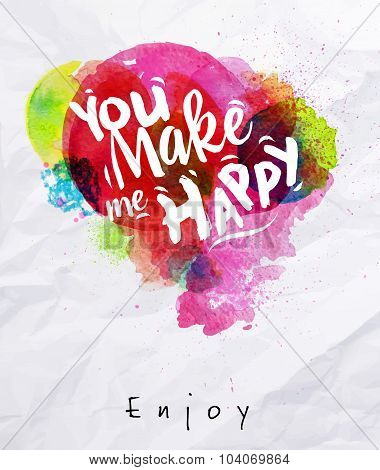 Watercolor Poster You Make Me Happy