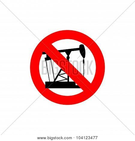 Stop Pump Oil. It Is Forbidden To Pump Oil. Frozen Oil. Red Forbidden Sign.