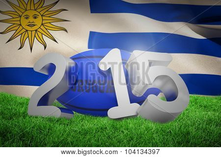 Uruguay rugby 2015 message against close-up of uruguayan flag