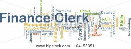 Background concept wordcloud illustration of finance clerk
