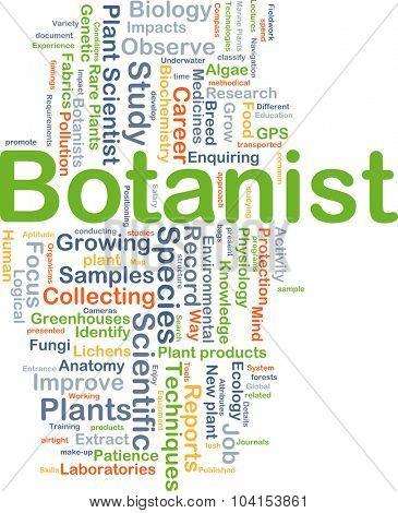 Background concept wordcloud illustration of botanist