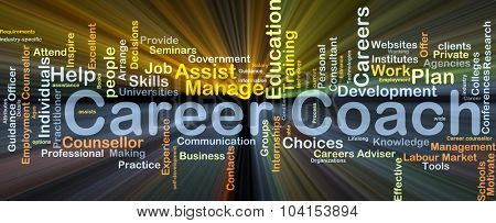 Background concept wordcloud illustration of career coach glowing light