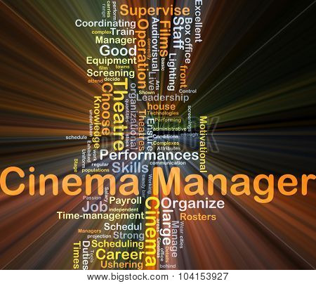 Background concept wordcloud illustration of cinema manager glowing light