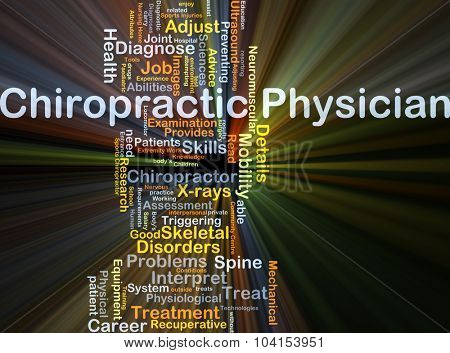 Background concept wordcloud illustration of chiropractic physician glowing light