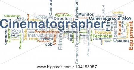Background concept wordcloud illustration of cinematographer