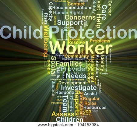 Background concept wordcloud illustration of child protection worker glowing light