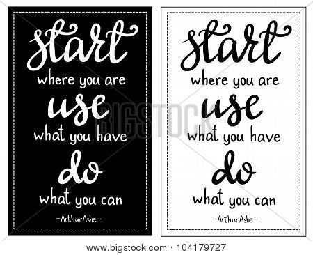 Inspirational Quote Start Where You Are...