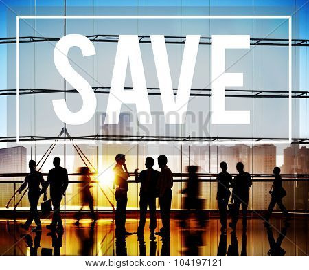 Save Saving Economy Accounting Money Concept