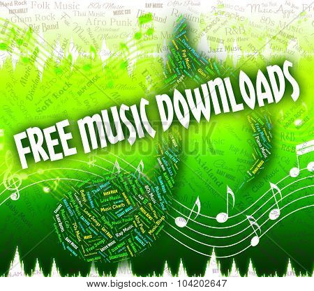 Free Music Downloads Shows No Cost And Audio