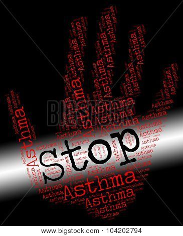 Stop Asthma Shows Warning Disorder And No