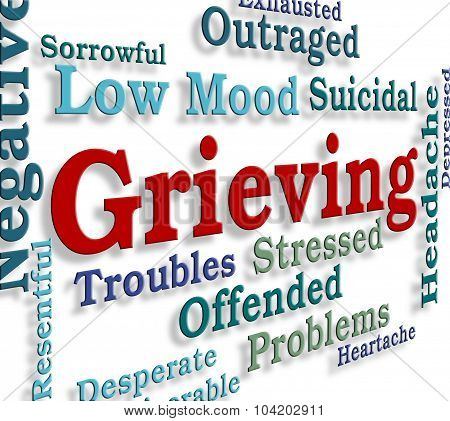 Grieving Word Represents Broken Hearted And Angst