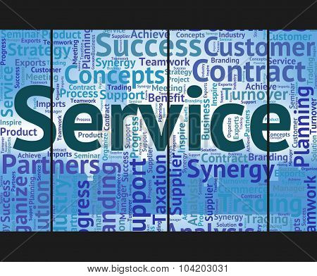 Service Word Indicates Help Desk And Advice