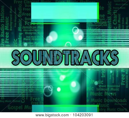 Soundtracks Music Means Video Game And Harmony