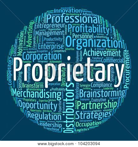 Proprietary Word Represents Right Wordcloud And Owner