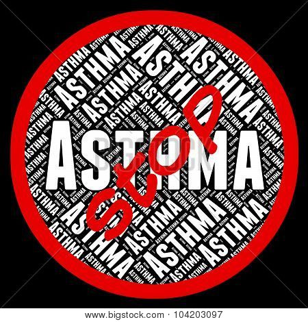 Stop Asthma Represents Warning Sign And Asthmatic
