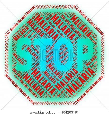 Stop Malaria Shows Stops Disease And Malarial