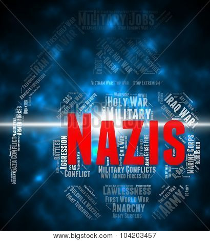 Nazis Word Means National Socialism And Antisemitism