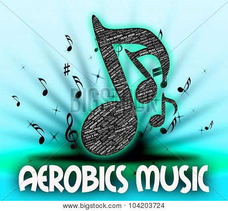 Aerobics Music Shows Sound Track And Drill