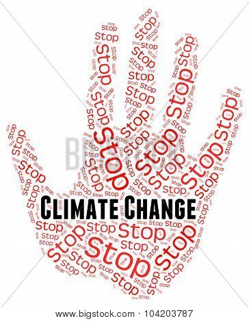 Stop Climate Change Represents Revise Different And Prohibit
