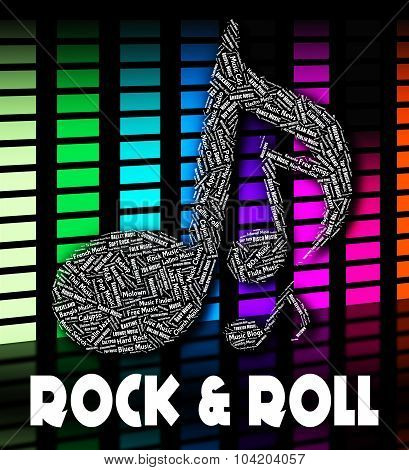 Rock And Roll Means Audio Sound And Singing